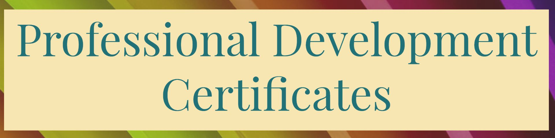 Professional Development Certificates